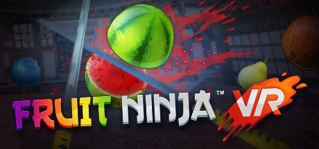 Fruit Ninja VR Free Download