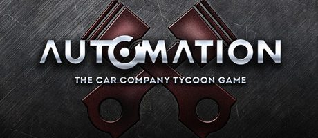 Automation: The Car Company Tycoon Game Free Download