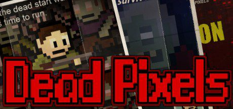 Dead Pixels Free Download