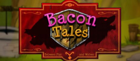 Bacon Tales – Between Pigs and Wolves Free Download