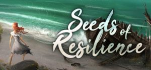 Seeds of Resilience v1.0.11 Free Download