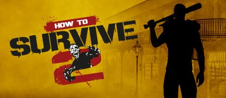 How to Survive 2 (Incl Chinese New Year Update) Free Download