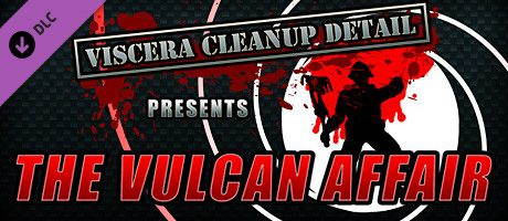 Viscera Cleanup Detail - The Vulcan Affair Free Download