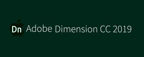 MAC Adobe Dimension CC 2019 Free Download