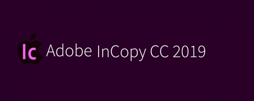 MAC InCopy CC 2019 Free Download