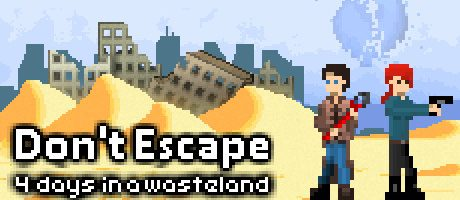Don't Escape: 4 Days in a Wasteland Free Download