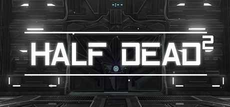 HALF DEAD 2 (Incl. Multiplayer) Free Download