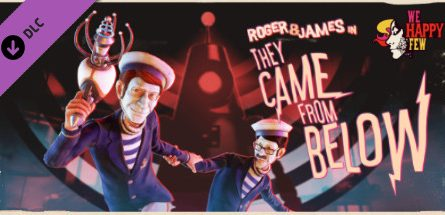 We Happy Few They Came From Below Free Download