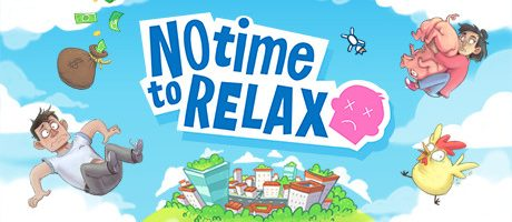 No Time to Relax Free Download