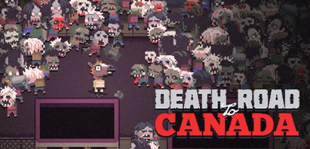 Death Road to Canada v27.10.2018 Free Download
