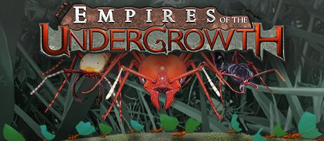 Empires of the Undergrowth v2.022 Free Download