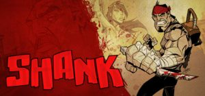 Shank (Incl. Multiplayer) Free Download