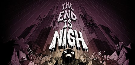 The End is Nigh v13.05.2019 Free Download