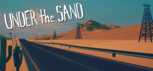 UNDER the SAND – a road trip game Update 25.08.2019 Free Download