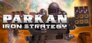 Parkan: Iron Strategy Free Download
