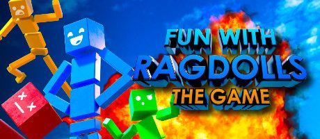 Fun with Ragdolls: The Game Free Download