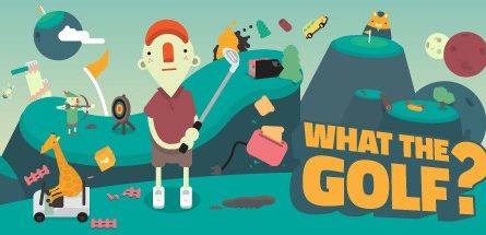 WHAT THE GOLF? Free Download