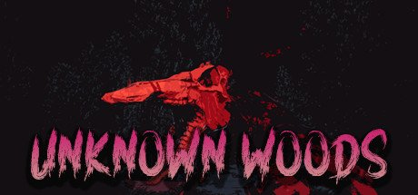 Unknown Woods Free Download