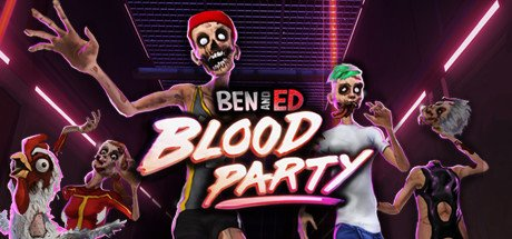 Ben and Ed - Blood Party (Incl. Multiplayer) Free Download Build 16102018